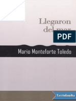 Llegaron del mar - Mario Monteforte Toledo