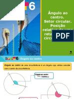 Ângulo_ao_centro._Setor_Circular._Posição_relativa_de_uma_reta_e_de_uma_circunferência (1).pptx