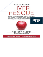 [2019] Medical Medium Liver Rescue by Anthony William |  Answers to Eczema, Psoriasis, Diabetes, Strep, Acne, Gout, Bloating, Gallstones, Adrenal Stress, Fatigue, Fatty Liver, Weight Issues, SIBO & Autoimmune Disease | Hay House