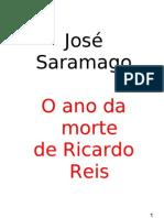 Saramago, José - O ano da morte de Ricardo Reis