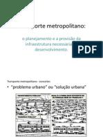 O Transporte Metropolitano 7