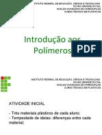 Aula 2 - Introdução aos Polímeros 1