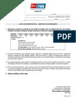Exercícios 2 GP - Reforço Planejamento e Controle da Produção