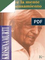 SOBRE LA MENTE Y EL PENSAMIENTO - Jiddu Krishnamurti.pdf