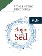 ELOGIO DE LA SED - José Tolentino Mendonca