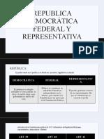 Republica democrática federal y representativa
