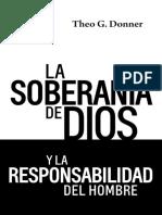 -La Soberanía de Dios y la Responsabilidad del Hombre (Spanish Edition)
