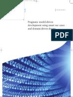 Pragmatic Model Driven Development Using Smart Use Cases and Domain-driven Design
