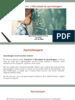 DIFICULDADE E TRANSTORNO DE APRENDIZAGEM (Mirla)