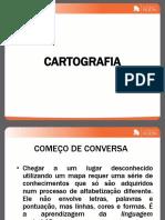 1s e 3s - geo - LFernando - CARTOGRAFIA - ESCALA - COORDENADAS - CURVA DE NÍVEL - PROJEÇOES.ppt