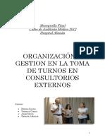 ORGANIZACIÓN Y GESTION EN LA TOMA DE TURNOS EN CONSULTORIOS EXTERNOS