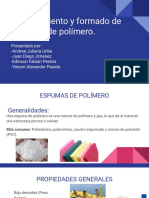 Procesamiento y formado de espumas de polímero