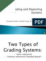 gradingreportingsystemscompletepresentation-140110135523-phpapp02