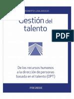 Gestión del talento. De los recursos humanos a la dirección de personas basada en el talento (DPT)