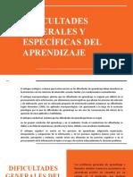 DIFICULTADES GENERALES Y ESPECÍFICAS DEL APRENDIZAJE 1