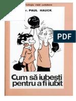 Dr.paul Hauck - Cum Să Iubești Pentru a Fi Iubit