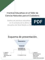 Prácticas Educativas en el Taller de Ciencias  Naturales