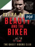 Ghost Riders MC 02 - Beauty and the Biker - Alexa Riley