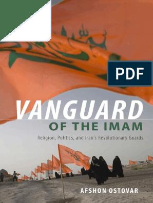 Vanguard Of The Imam Afshon Ostovar Iran Politics