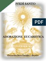 GIOVEDì SANTO - Adorazione Eucaristica 2019
