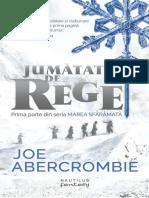 Joe Abercrombie - [Marea sfaramata] 01 Jumatate de rege #1.0_5.docx