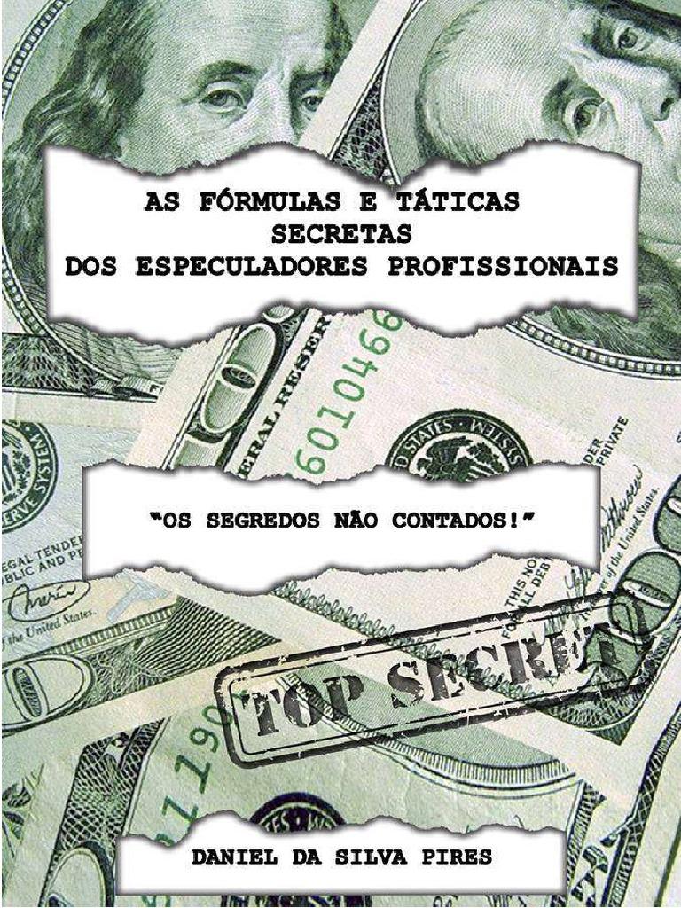 AS FORMULAS E TATICAS SECRETAS DOS ESPECULADORES PROFISSIONAIS.pdf ...