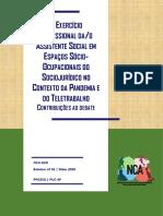 O exercício profissional do assistente social em espaços socio ocupacionais do Sociojurídico no contexto da pandemia e do teletrabalho 20 05 2020