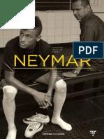 Neymar - Conversa entre pai e filho - Biografia - Mauro Beting