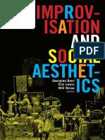 (Improvisation community and social practice) Georgina Born, Eric Lewis, Will Straw eds-Improvisation and Social Aesthetics-Duke University Press (2017).pdf