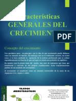 Características GENERALES DEL CRECIMIENTO exposicion.pptx