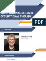 developing observational skills in ot- av and pd