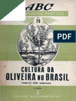 (ABC do Lavrador Prático 26) Shisuto José Muraiama-Cultura da Oliveira no Brasil-Edições Melhoramentos (19--)
