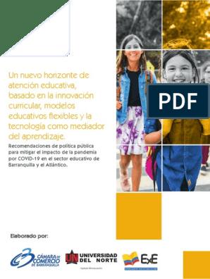 Un nuevo horizonte de atención educativa, basado en la innovación curricular, modelos educativos flexibles y la tecnología como mediador del aprendizaje
