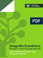 ESPÍNDOLA, Carlos José. Geografia econômica (ebook).