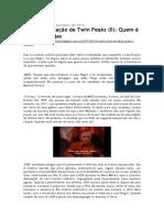 Minha explicação de Twin Peaks (II)_ Quem é quem nas lojas