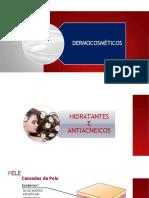Aula 03 Cosmetologia - DERMOCOSMÉTICOS I