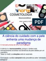 Aula 09 Cosmetologia  - Neurocosméticos