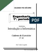 Caderno de Exercícios nº 01 (unidades 01 e 02)