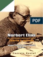 Hésper Eduardo Pérez (ed.) - Norbert Elias - un sociólogo contemporáneo. Teoría y método