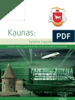 Kauno miesto savivaldybės 2007-2010 metų veiklos ataskaita