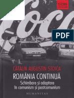 (Istorie contemporana) Cătălin Augustin Stoica - România continuă. Schimbare și adaptare în comunism și postcomunism-Humanitas (2018).pdf