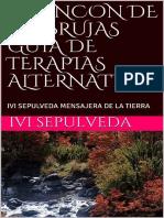 EL RINCON DE LAS BRUJAS  GUIA DE TERAPIAS ALTERNATIVAS – IVI  SEPULVEDA  MENSAJERA DE LA TIERRA (2) (Spanish Edition)_nodrm