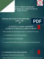 EXPO SI EXISTE UN DIOS BUENO PROQUÉ SURGIÓ EN CORONAVIRUS