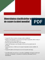 5.Diversitatea sistemelor de clasificare a unitatilor de cazare