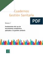 cuadernos-gestion-sanitaria-numero-7-fundamentos-del-uso-de-herramientas-estadisticas-aplicadas-a-la-gestion-sanitaria.pdf