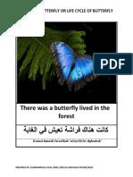 Story of Butterfly or Life Cycle of Butterfly / قصة الفراشة أو دورة حياة الفراشة