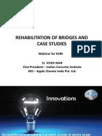 KHRI-Webinar(08-05-2020)-REHABILITATION OF BRIDGES AND Case Studies -Er. Vivek Naik - Sankar V AD, KHRI