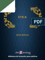 Ética - Jaime Balmes