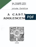 A casta adolescência - Monsenhor Tihamer Toth.pdf