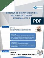 IPSG 1 - Identificación del Paciente